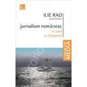 Jurnalism romanesc in exil si diaspora