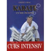 Karate. Un nou inceput (Curs intensiv)