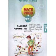 Matematica 2000+9/10 clasa a VII-a. Algebra, geometrie (Partea a II-a)