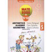 Matematica 2000+9/10 clasa a V-a. Aritmetica, algebra, geometrie (Partea a II-a)