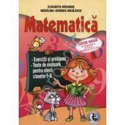 Matematica. Exercitii si probleme. Teste de evaluare pentru elevii claselor I-II