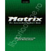 Matrix Pre-Intermediate Students Book