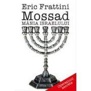 Mossad. Mania Israelului