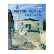 Pictori romani la Balcic