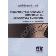Reglementari contabile conforme cu directivele europene (In vigoare de la 1 ianuarie 2010)