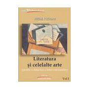Literatura si celelalte arte vol. I (pentru o didactica a interconexiunilor)