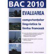 Bacalaureat 2010 la limba franceza. Evaluarea competentelor lingvistice