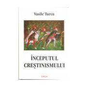 Inceputul crestinismului