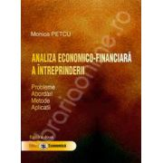 Analiza economico - financiara a intreprinderii. Probleme, abordari, metode, aplicatii. Editia a II-a