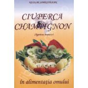 Ciuperca Champignon in alimentatia omului (Agaricus Bisporus)