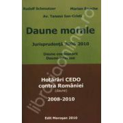 Daune morale. Jurisprudenta 2008-2010 (Daune comitatorii - Daune interese)