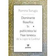 Dominante filosofice in publicistica lui Nae Ionescu - de la Logos la Cuvantul