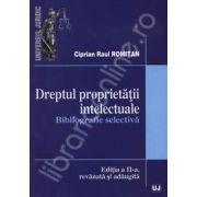 Dreptul proprietatii intelectuale (Bibliografie selectiva)