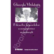 Filosofia legendelor cosmogonice romanesti