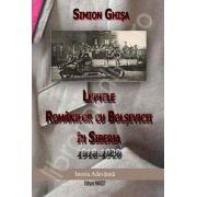 Luptele Romanilor cu Bolsevicii in Siberia 1918 - 1920