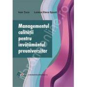 Managementul calitatii pentru invatamantul preuniversitar