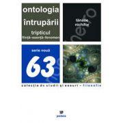 Ontologia intruparii. Tripticul fiinta-esenta-fenomen