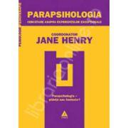 Parapsihologia. Cercetare asupra experientelor exceptionale