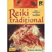 Reiki traditional. De la gradul 1 la maestru