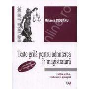Teste grila pentru admiterea in magistratura - Editia a III-a (Actualizate la 1 februarie 2010)