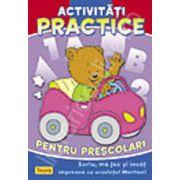 Activitati practice pentru prescolari - Scriu, ma joc si invat impreuna cu ursuletul Martinel