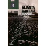 Alianta diabolica (Istoria implicarii nazistilor in ocultism)