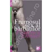 Frumosul sex al barbatilor