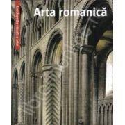 Arta romanica. Enciclopedia vizuala a artei