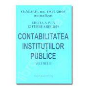 Contabilitatea institutiilor publice - editia a IV-a - Vol. II - actualizat la 12 februarie 2010