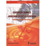 Expertiza tehnica judiciara si extrajudiciara. Produse si Tehnologii Metalurgice