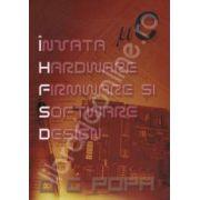 I.H.F.S.D - Invata Hardware Firmware si Software Design