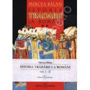 Istoria tradarii la romani (2 volume). Editia a III-a
