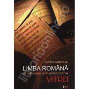 Limba romana si cultivarea ei in preocuparile ASTREI