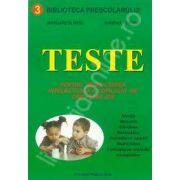 Teste pentru dezvoltarea intelectuala a copilului de 5-6 ani