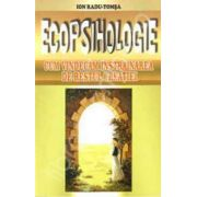 Ecopsihologie. Cum vindecam instrainarea de restul creatiei