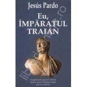 Eu, imparatul Traian (Eu, Marcus Ulpius Traianus)