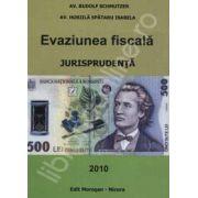 Evaziunea fiscala. Jurisprudenta 2010