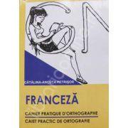 Franceza. Caiet practic de ortografie