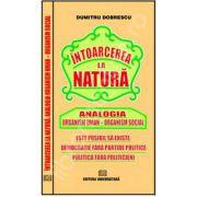 Intoarcerea la natura - Analogia Organism uman (Organism social)