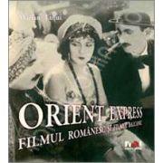 Orient Express. Filmul romanesc si filmul balcanic