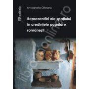 Reprezentari ale spatiului in credintele populare romanesti