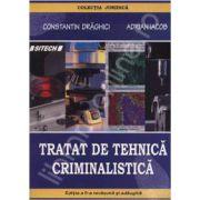 Tratat de tehnica criminalistica. Editia a II-a revazuta si adaugita