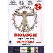 Biologie. Culegere de teste pentru olimpiade clasele XI-XII