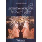 Experienta constientizarii. Teorii si cercetari moderne privind starile de constienta