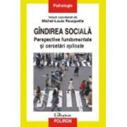 Gandirea sociala. Perspective fundamentale si cercetari aplicate