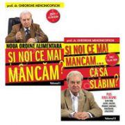 Gheorghe Mencinicopschi si Noua ordine alimentara, Volumul I si II