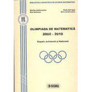 Olimpiada de Matematica 2006-2010. Etapele Judeteana si Nationala