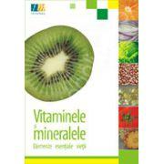 Vitaminele si mineralele - elemente esentiale vietii