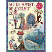 50 de povesti de adormit copiii, volumul I