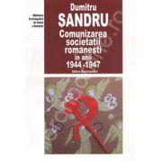 Comunizarea societatii romanesti in anii 1944-1947